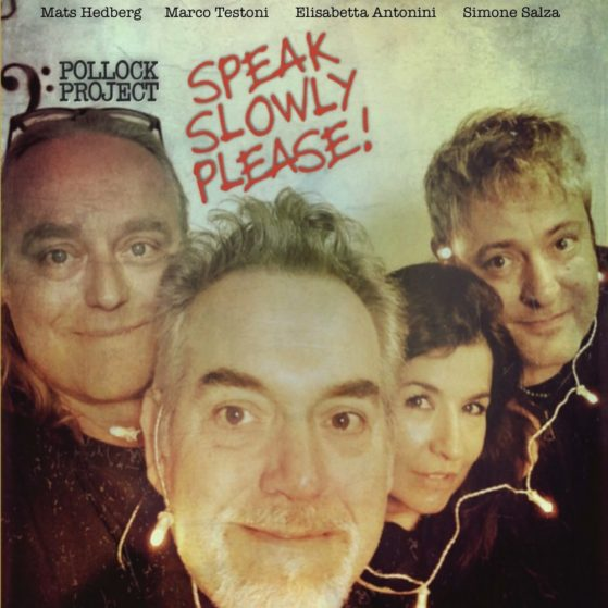 Project Pollock - Speak Slowly Please